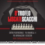 8° Trofeo Liscate Scacchi